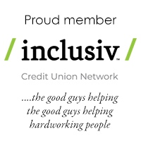 Proud member of Inclusiv credit union network the good guys helping the good guys helping hardworking people