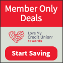 Member Only Deals from Love My Credit Union Rewards