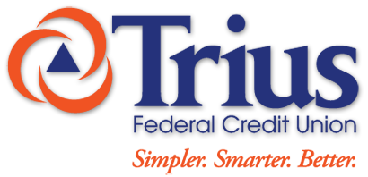 Trius Federal Credit Union - Simpler. Smarter. Better.