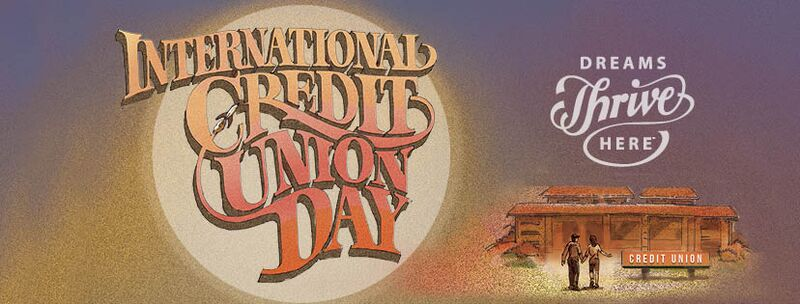 International Credit Union Day poster with theme Dreams Thrive Here.