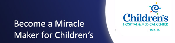 Become a Miracle Maker for Children's Hospital & Medical Center Omaha